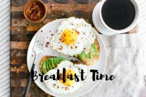 Breakfast Time: Δυνατό πρωινό για μέρες γεμάτες ενέργεια!